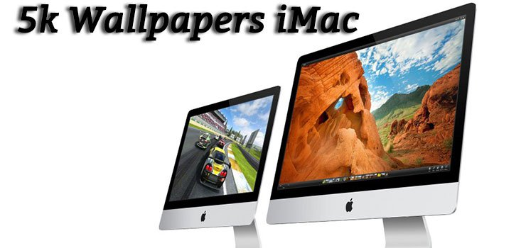 10 Best 5k Wallpapers For iMac 2015