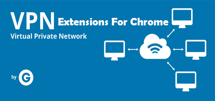 5 Best VPN Extensions For Google Chrome 2015